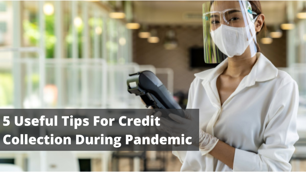 Credit Collection During Pandemic